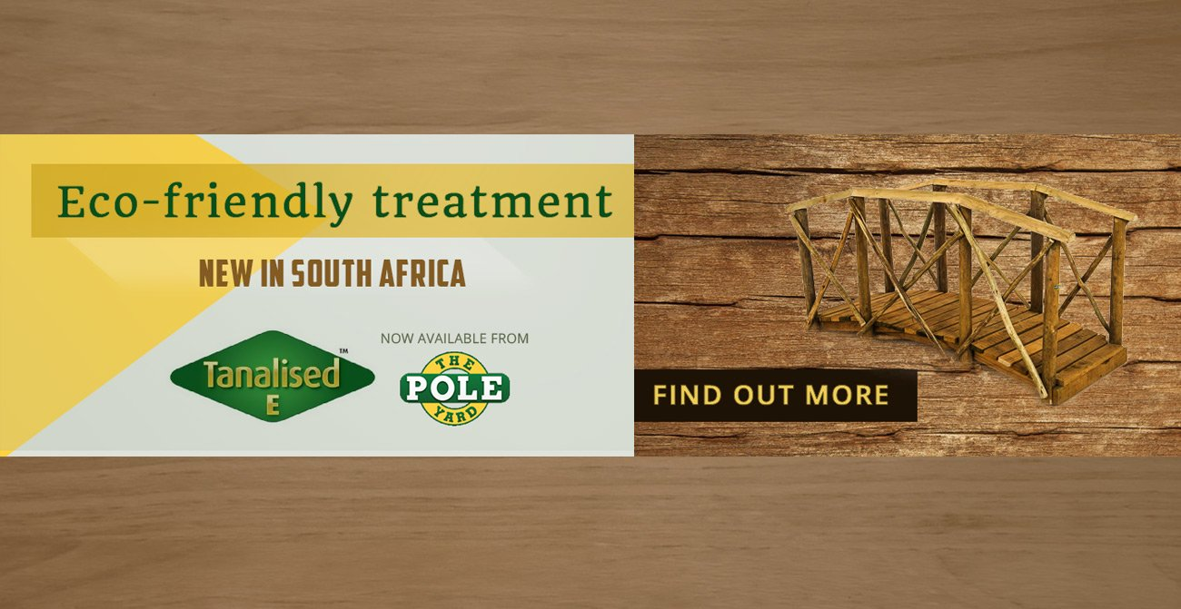 Eco-friendly wood from Tanalised available at Pole Yard